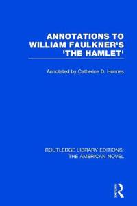 Annotations to William Faulkner's the Hamlet