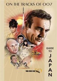 You Only Live Twice 50th Anniversary Guide to Japan
