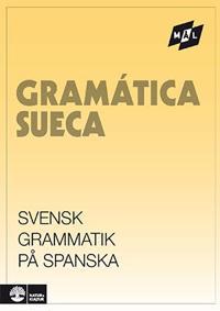 Målgrammatiken Svensk grammatik på spanska