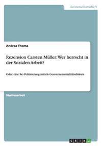 Rezension Carsten Muller: Wer Herrscht in Der Sozialen Arbeit?