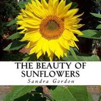 The Beauty of Sunflowers: A Text-Free Book for Seniors and Alzheimer's Patients
