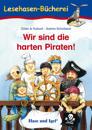 Wir sind die harten Piraten
