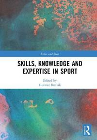 Skills, Knowledge and Expertise in Sport
