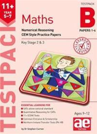 11+ maths year 5-7 testpack b papers 1-4 - numerical reasoning cem style pr