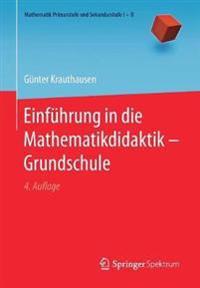 Einfuhrung in Die Mathematikdidaktik - Grundschule
