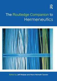 The Routledge Companion to Hermeneutics
