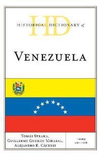 Historical Dictionary of Venezuela