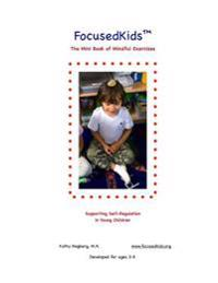 Focusedkids Mini Book of Mindful Exercises: Supporting Self-Regulation in Young Children