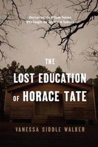 The Lost Education Of Horace Tate