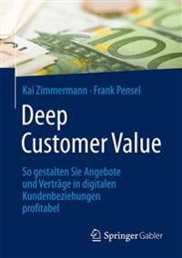 Deep Customer Value