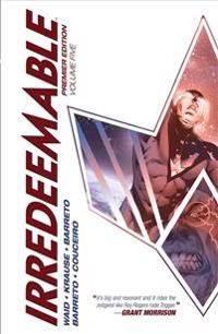 Irredeemable 5
