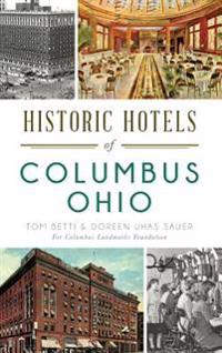 Historic Hotels of Columbus, Ohio