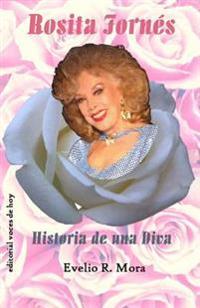 Rosita Fornes: Historia de Una Diva