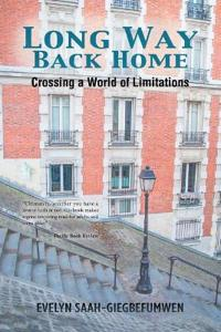 Long Way Back Home: Crossing a World of Limitations