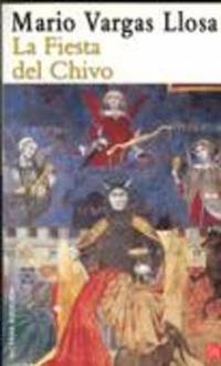 La fiesta del chivo / The Feast of the Goat