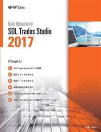 Basic Operation for Sdl Trados Studio 2017