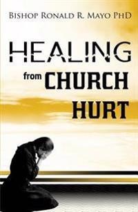 Healing from Church Hurt