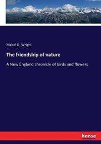The friendship of nature