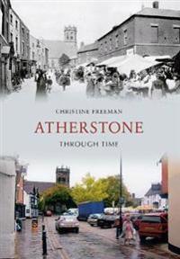 Atherstone Through Time