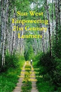 Sun West Empowering 21st Century Learners
