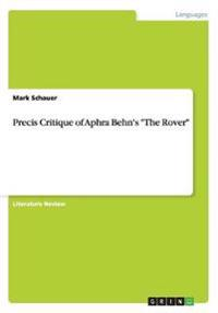 Precis Critique of Aphra Behn's the Rover