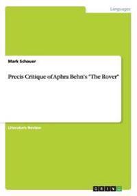 Precis Critique of Aphra Behn's the Rover