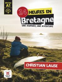 24 heures en Bretagne. Buch + Audio-Online