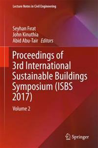 Proceedings of 3rd International Sustainable Buildings Symposium Isbs 2017