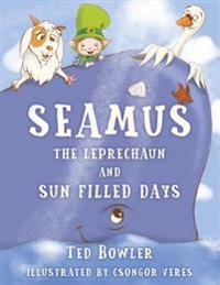 Seamus the Leprechaun and Sun Filled Days