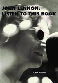 John Lennon: Listen To This Book