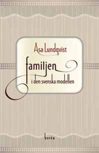Familjen i den svenska modellen