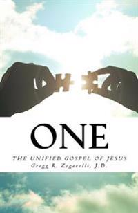 One: The Unified Gospel of Jesus