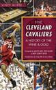 The Cleveland Cavaliers: A History of the Wine & Gold