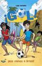 ¡nos Vamos a Brasil!: Gol 2