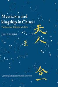 Mysticism and Kingship in China