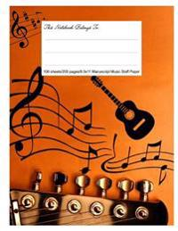 Staff Paper Blank Manuscript Musical Notebook, 12 Staves, 8.5.X 11, Music Life