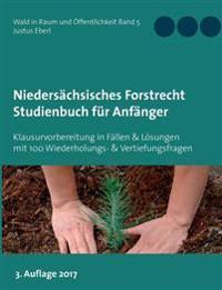 Niedersächsisches Forstrecht Studienbuch für Anfänger