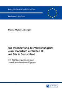 Die Innenhaftung Des Verwaltungsrats Einer Monistisch Verfassten Se Mit Sitz in Deutschland