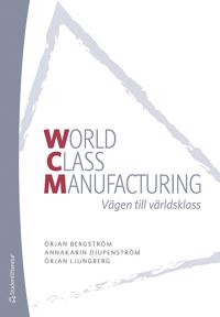 WCM : vägen till världsklass