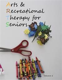 Arts and Recreational Therapy for Seniors