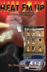 Heat Em Up: Survival of Da Hood