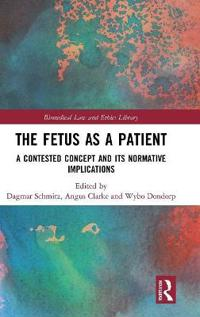 The Fetus as a Patient