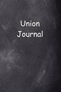 Union Journal Chalkboard Design: (Notebook, Diary, Blank Book)