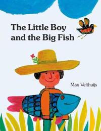 The Little Boy and the Big Fish - Max Velthuijs - böcker (9780735843097)     Bokhandel