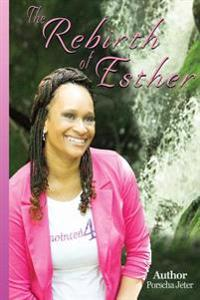 The Rebirth of Esther