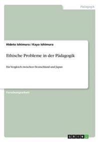 Ethische Probleme in Der Padagogik