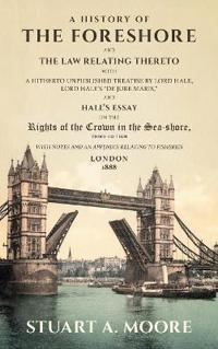 A History Of The Foreshore And The Law Relating Thereto