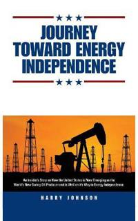 Journey Toward Energy Independence