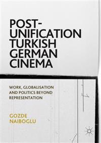 Post-Unification Turkish German Cinema