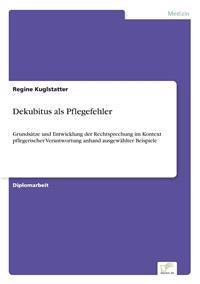 Dekubitus ALS Pflegefehler